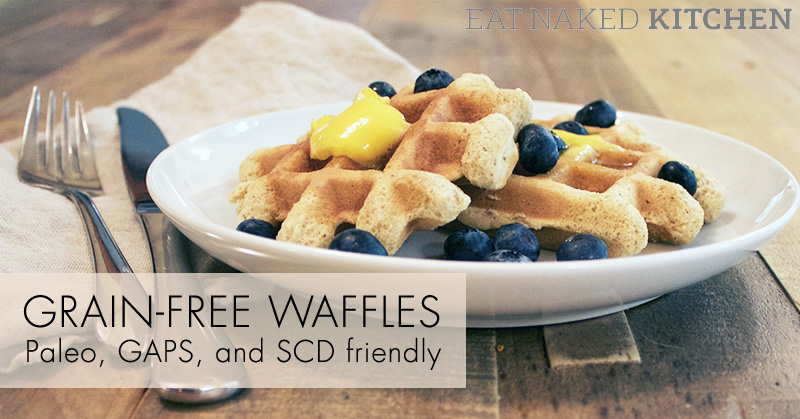 Grain-Free Waffles (Paleo, GAPS and SCD-friendly)