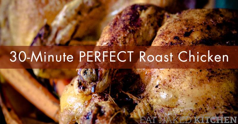 30-minute Perfect Roast Chicken