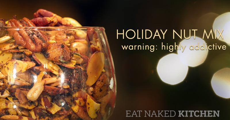 Holiday Nut Mix (Warning: Highly Addictive)